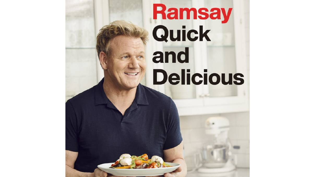 Gordon Ramsay S Quick And Delicious Is Ideal For The Time Poor Cook The Senior 2259